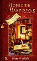 Homicide in Hardcover A Bibliophile Mystery