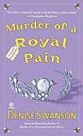 Murder of a Royal Pain A Scumble River Mystery