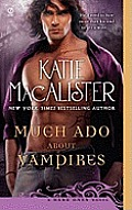 Much ADO about Vampires: A Dark Ones Novel