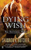 Dying Wish Sentinel Wars 06