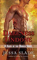 Darkness Undone A Novel of the Marked Souls