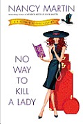 No Way to Kill a Lady A Blackbird Sisters Mystery