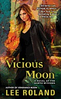 Vicious Moon a Novel of the Earth Witches