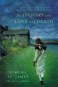 Inquiry Into Love & Death