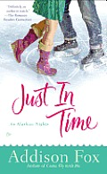 Just In Time An Alaskan Nights Novel