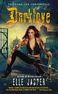 Darklove The Dark Ink Chronicles