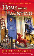 Home for the Haunting A Haunted Home Renovation Mystery