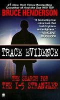 Trace Evidence Hunt For The I 5 Strangle