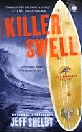 Killer Swell A Noah Braddock Novel