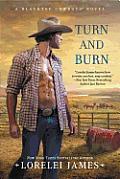 Turn & Burn A Blacktop Cowboys Novel