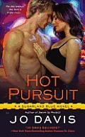 Hot Pursuit A Sugarland Blue Novel