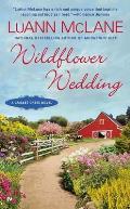 Wildflower Wedding a Cricket Creek Novel