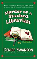 Murder of a Stacked Librarian A Scumble River Mystery