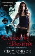 Cursed by Destiny A Weird Girls Novel