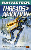 Threads Of Ambition 1 Battletech Capell