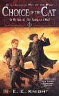 Choice of the Cat Book Two of the Vampire Earth