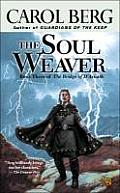 Soul Weaver Book Three of the Bridge of DArnath