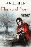 Flesh & Spirit