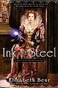 Ink & Steel The Stratford Man Volume I A Novel of the Promethean Age