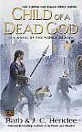 Child Of A Dead God Noble Dead 06