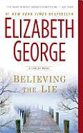 Believing the Lie A Lynley Novel