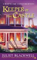 Keeper of the Castle A Haunted Home Renovation Mystery