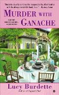 Murder with Ganache A Key West Food Critic Mystery