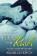 Feel the Rush A Hard Feelings Novel