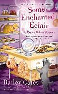 Some Enchanted Eclair: A Magical Bakery Mystery: Magical Bakery 4