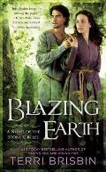 Blazing Earth A Novel of the Stone Circles