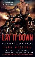 Lay It Down A Desert Dogs Novel