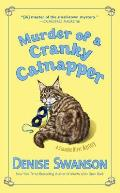 Murder of a Cranky Catnapper: A Scumble River Mystery: Scumble River 19