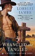 Wrangled & Tangled A Blacktop Cowboys Novel