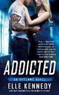 Addicted An Outlaws Novel