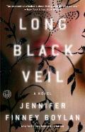 Long Black Veil A Novel