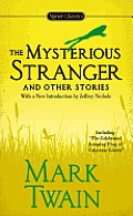 Mysterious Stranger & Other Stories