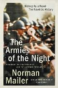 Armies of the Night History as a Novel the Novel as History