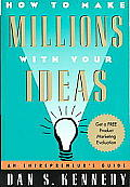 How to Make Millions with Your Ideas An Entrepreneurs Guide