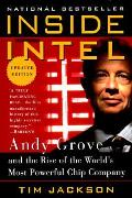 Inside Intel Andy Grove & The Rise Of The Worlds Most Powerful Chip Company