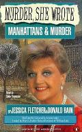 Manhattans & Murder Murder She Wrote