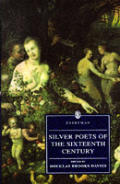 Silver Poets Of The Sixteenth Century Si