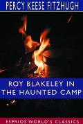 Roy Blakeley in the Haunted Camp (Esprios Classics)