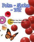 Poke-Shake-Tilt
