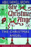 The Christmas Angel (Esprios Classics)