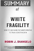 Summary of White Fragility by Robin J. DiAngelo Conversation Starters