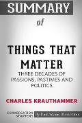 Summary of Things That Matter by Charles Krauthammer: Conversation Starters
