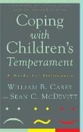 Coping with Childrens Temperament A Guide for Professionals