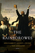 Rainborowes One Familys Quest to Build a New England