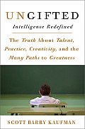 Ungifted Intelligence Redefined