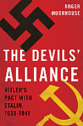 Devils Alliance Hitlers Pact with Stalin 1939 41